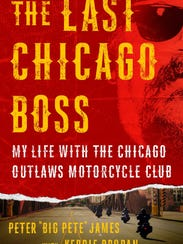 """""""The Last Chicago Boss"""" by Peter """"Big Pete"""" James with"""