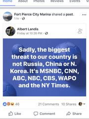 A screenshot shows the Fort Pierce City Marina Facebook post that was shared Tuesday, calling national media outlets a bigger threat than Russia, China and North Korea.