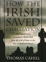 Thomas Cahill's theory is that the Irish saved Western civilization after the fall of the Roman Empire.