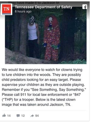 The Tennessee Department of Safety posted this image of clowns, including a statement that the image was taken in Jackson, Tennessee. The post was later removed. The clowns pictured are actually members of a performance art group in New Hampshire, according to Buzzfeed News.