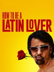 """How to Be a Latin Lover"" stars Raquel Welch, Salma Hayek, Rob Lowe, Kristen Bell and Eugenio Derbez."