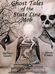 Ghost Tales of the State Line Mob by Robert D. Broughton
