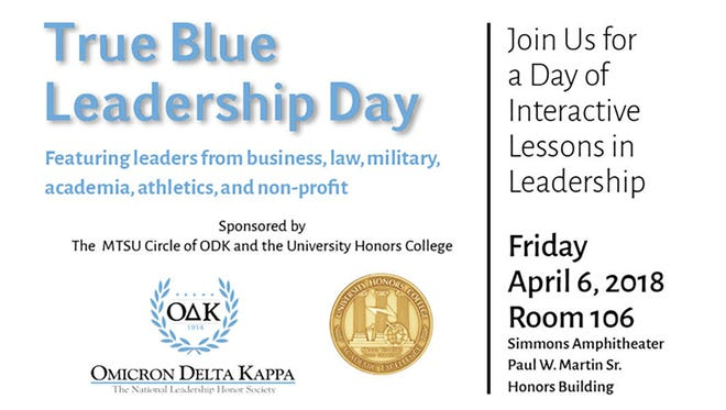 Five leaders from the fields of business, law, military, academia, athletics and nonprofit headline the annual University Honors College's True Blue Leadership Day Friday, April 6, at MTSU.