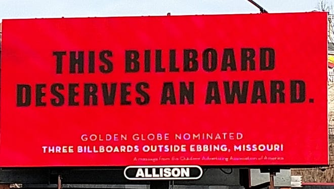 "Allison Outdoor Advertising, the Sylva-based company that made the billboards for the movie ""Three Billboards Outside Ebbing, Missouri,"" put up this billboard in Sylva to support the film's bid for Golden Globe awards."