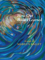 """How Our Bodies Learned,"" the latest book by poet Marilyn"