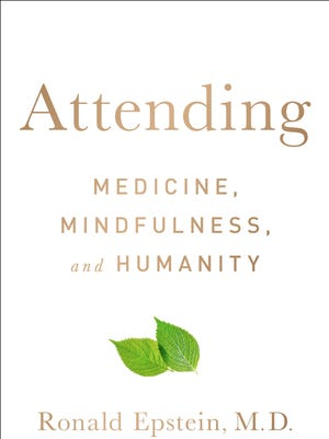 'Attending: Medicine, Mindfulness, and Humanity'