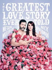 """The Greatest Love Story Ever Told"" by Megan Mullally"