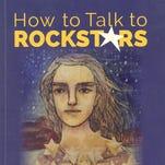How to Talk to Rockstars.