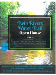 An open house for the Twin Rivers Water Trail will