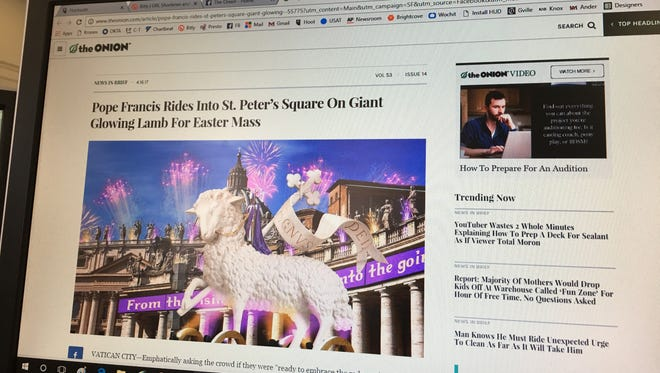 The Onion is a satirical news website known for it's humorous articles that are fiction.