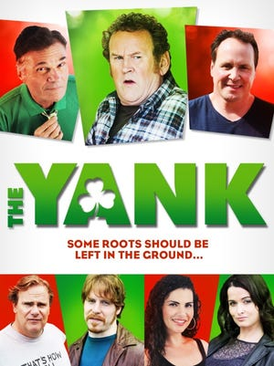 """""""The Yank,"""" a comedy about an Irish-American man who wonders if the grass really is greener in Ireland, plays Saturday, Feb. 28, at the Sedona International Film Festival."""