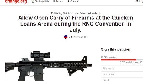 A petition was posted on Change.org calling for Open Carry at the Qucken Loan Arena in Cleveland for the July Republican convention.
