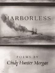 """Harborless,"" a book of poems by Cindy Hunter Morgan,"