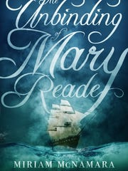 """The Unbinding of Mary Reade"" by Miriam McNamara"