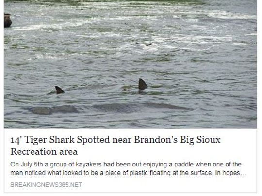 A false news story circulating Facebook this week claimed a shark was spotted in the Big Sioux Recreation area. There was no shark in the Big Sioux River.