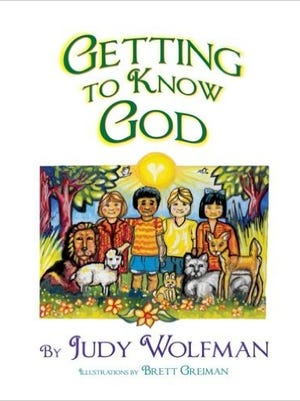 """""""Getting to Know God"""" by local author Judy Wolfman has been released and is now available for purchase."""