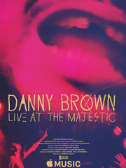 "Poster for Danny Brown: Live at the Majestic,"" a biographical"