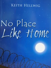 Cover of No Place Like Home by Keith Hellwig