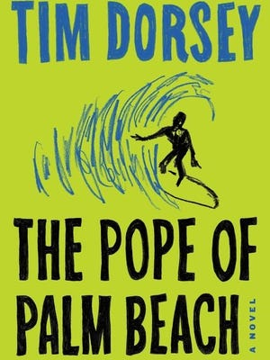"""""""The Pope of Palm Beach"""" by Tim Dorsey"""