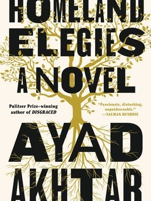 """Homeland Elegies: A Novel"" by Ayad Akhtar."