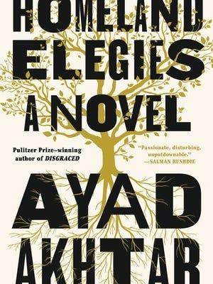 """Homeland Elegies: A Novel"" by Ayad Akhtar."
