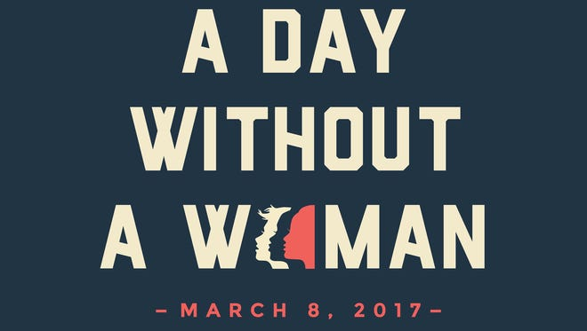 Women's March on Washington organizers are planning A Day Without a Woman for March 8, 2017.