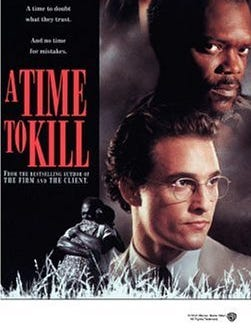The cover of a DVD copy of the 1996 film, A Time to Kill. The film was shot in Mississippi. Director Joel Schumacher had previously directed John Grisham's The Client , and brought equal craft and intelligence to this story about a young Southern attorney (Matthew McConaughey, in his breakthrough role) who defends a black father (Samuel L. Jackson) after he kills two men who raped his young daughter. Sandra Bullock plays the passionate law student who serves as McConaughey's legal aide and voice of conscience in the racially charged drama.