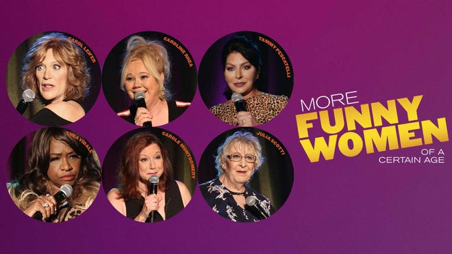 "The sequel, ""More Funny Women of a Certain Age"" celebrates comedians who persevere."