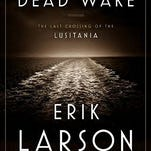 "Erik Larson's ""Dead Wake"" tops the nonfiction best-seller list for the week ending March 15."