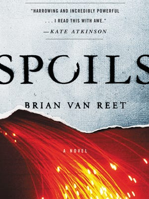 """Spoils"" by author Brian Van Reet."