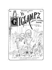 """""""Ye Giglampz"""" was Lafcadio Hearn's weekly spoof aimed at politics, religion and culture."""
