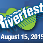Downtown Riverfest, 2015.