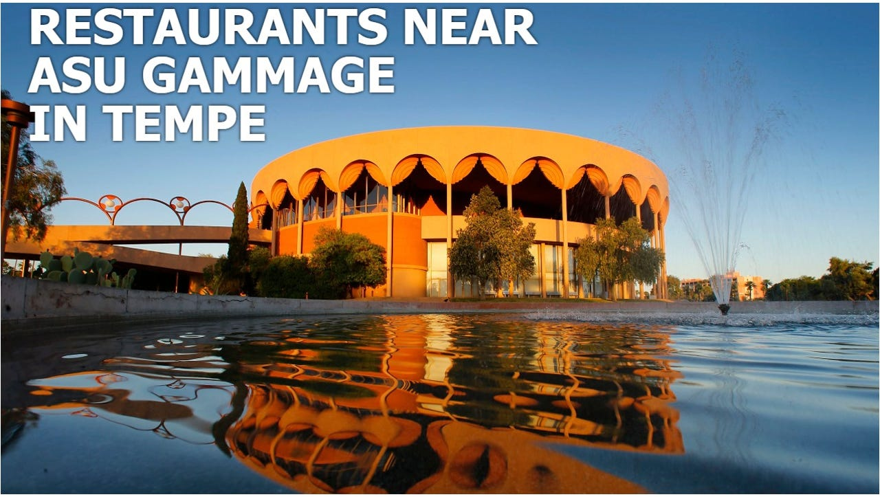 Restaurants Near Gammage Tempe Az