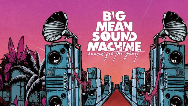 """The new Big Mean Sound Machine album is called """"Runnin' for the Ghost."""""""