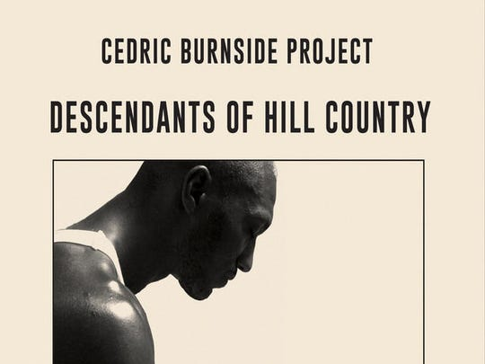"Cedric Burnside Project's ""Descendants of Hill Country"" was nominated for a Grammy for best blues album."