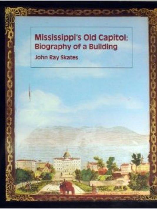 mississippi's old capitol by john ray skates.jpg
