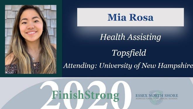 Mia Rosa, of Topsfield, is a graduate of Essex Tech.