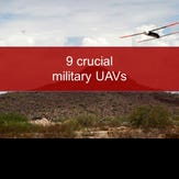 A look at 9 crucial military UAVs