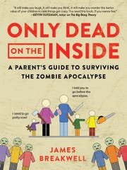 """Only Dead on the Inside: A Parent's Guide to Surviving"