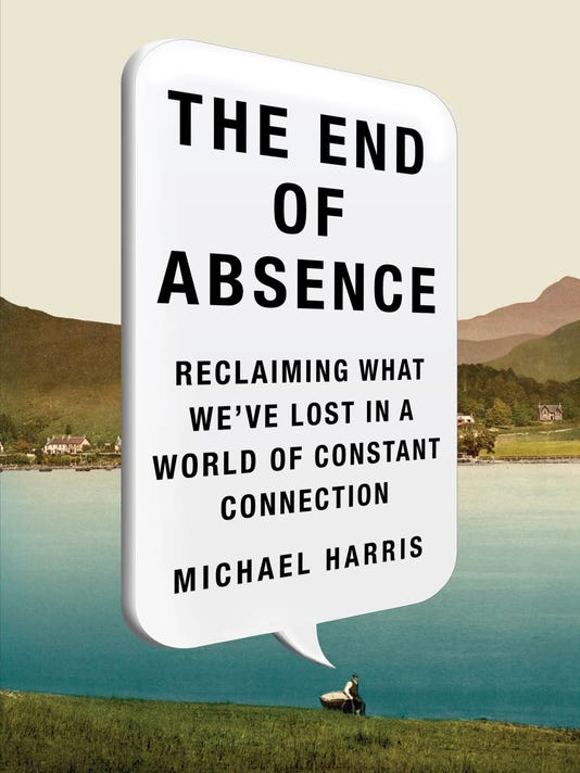 Book Review The End of Absence
