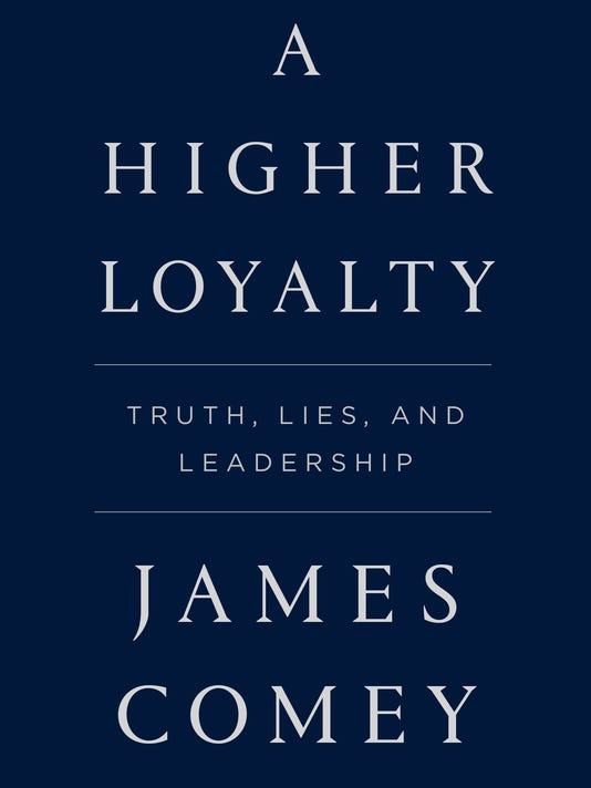 XXX JAMES COMEY_A HIGHER LOYALTY.INDD