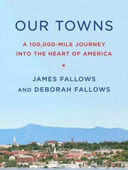 'Our Towns' by James Fallows and Deborah Fallows