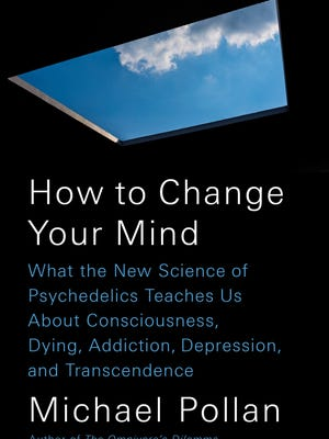 'How to Change Your Mind' by Michael Pollan