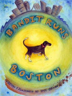 "The cover of Hope Phelan's new book, ""Bandit Runs Boston,"" which she illustrated and wrote."