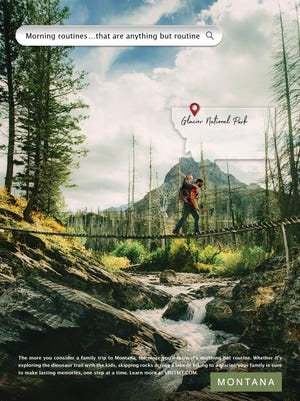 This ad highlighting hiking in Glacier National Park is part of the state's advertising campaign to bring visitors to Montana this summer.