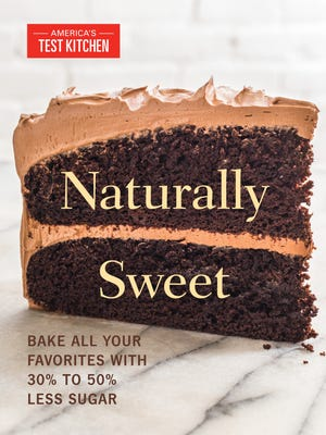 """Naturally Sweet"" retools decadent favorites to help Americans adapt to new sugar restrictions recommended by the U.S. Dept. of Agriculture."