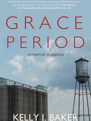 """Grace Period"" by Kelly Baker."