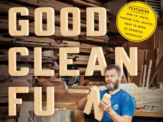 Nick Offerman's 'Good Clean Fun' hits stores Oct. 18.