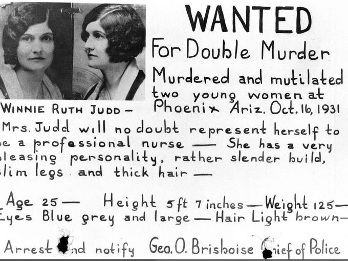 In 1931 Winnie Ruth Judd was being sought for the murder