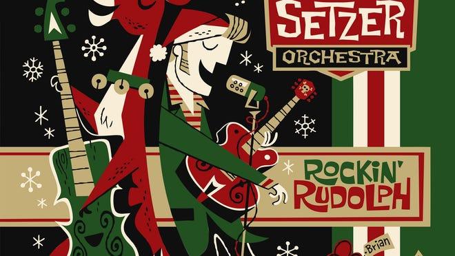"""""""Rockin' Rudolph,"""" by The Brian Setzer Orchestra (Surfdog Records)"""